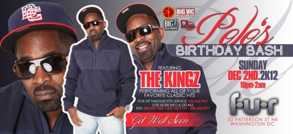 Polo's B-day Bash featuring the Kingz Sun. Dec. 2 @ Fur
