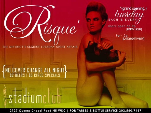 Risqué @stadium grand opening Dec. 4 This event has been sequestered for the assertive, distinguished & distinct,audience who seekan  Elevated nightlife experience.